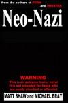 Neo-Nazi - Matt Shaw, Michael Bray