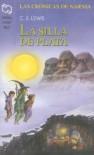 La silla de plata (Las crónicas de Narnia, #4) - C.S. Lewis