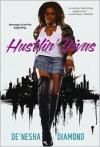 Hustlin' Divas - De'nesha Diamond