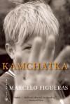 Kamchatka - Marcelo Figueras, Frank Wynne