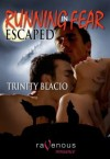 Escaped (Running In Fear, #1) - Trinity Blacio