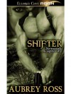 Shifter (Sensual Captivity, Book Two) - Aubrey Ross