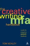 The Creative Writing MFA Handbook: A Guide for Prospective Graduate Students - Tom Kealey