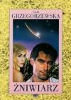 Żniwiarz - Gaja Grzegorzewska