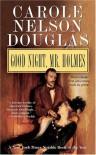 Good Night, Mr. Holmes: An Irene Adler Novel (Irene Adler Mysteries) - Carole Nelson Douglas