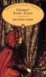 Grimms' Fairy Tales - Arthur Rackham, Jacob Grimm, Wilhelm Grimm