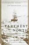 Farthest North - Fridtjof Nansen