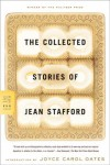 The Collected Stories of Jean Stafford - Jean Stafford, Joyce Carol Oates