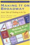 Making It on Broadway: Actors' Tales of Climbing to the Top - David Wienir, Jodie Langel, Jason Alexander