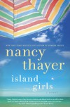 Island Girls - Nancy Thayer