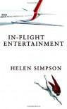 In-Flight Entertainment - Helen Simpson