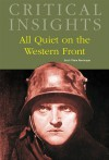 Critical Insights: All Quiet on the Western Front - Brian Murdoch