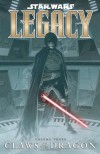 Star Wars: Legacy, Vol. 3: Claws of the Dragon - John Ostrander, Jan Duursema