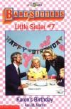 Karen's Birthday (Baby-Sitters Little Sister) - Ann Matthews Martin