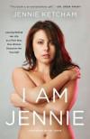 I Am Jennie - Jennie Ketcham