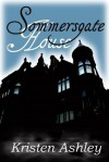 Sommersgate House (Ghosts and Reincarnation, #2) - Kristen Ashley