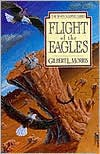 Flight Of The Eagles - Gilbert Morris