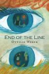 End of the Line - Ottilie Weber