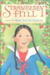 Strawberry Hill - Mary Ann Hoberman, Wendy Anderson Halperin