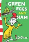Green Eggs and Ham: Green Back Book (Dr Seuss - Green Back Book) - Dr. Seuss, Theodor Seuss Geisel