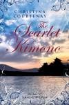 The Scarlet Kimono - Christina Courtenay