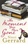 The Moment You Were Gone - Nicci Gerrard