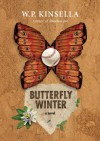 Butterfly Winter - W.P. Kinsella