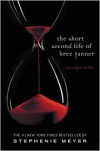 The Short Second Life of Bree Tanner: An Eclipse Novella (Twilight, #3.5) - Stephenie Meyer