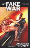 My Fake War - Andersen Prunty