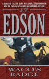 Waco's Badge - J.T. Edson
