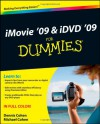 iMovie 09 & iDVD 09 For Dummies (For Dummies (Math & Science)) - Dennis R. Cohen, Michael E. Cohen