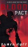 Blood Pact - Tanya Huff