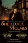 The Improbable Adventures of Sherlock Holmes - Stephen Baxter, Stephen King, Neil Gaiman, Sharyn McCrumb, Rob Rogers, Tony Pi, John Joseph Adams, H.Paul Jeffers, Mary Robinette Kowal, Chris Roberson, Dominic  Green, Barbara Roden, Amy Myers, Mark Valentine, Bradley H. Sinor, Geoffrey A. Landis, Robert J. Sawyer, Vonda
