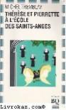 Thérèse et Pierrette à L'école Des Saints-Anges - Michel Tremblay
