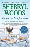 The Inn at Eagle Point (A Chesapeake Shores Novel) - Sherryl Woods