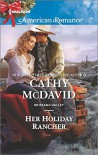 Her Holiday Rancher (Mustang Valley) - Cathy McDavid