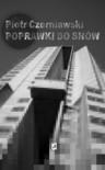 Poprawki do snów - Piotr Czerniawski