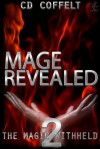 Mage Revealed (The Magic Withheld, #2) - C.D. Coffelt