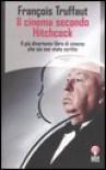 Il cinema secondo Hitchcock - François Truffaut, Giuseppe Ferrari, Francesco Pititto