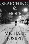 Searching For Hope - Michael Joseph