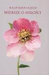 Najpiękniejsze wiersze o miłości - praca zbiorowa