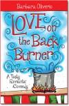 Love on the Back Burner - Barbara Oliverio