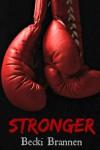 Stronger - Becki Brannen