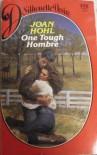 One Tough Hombre (Silhouette Desire) - Joan Hohl