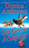 Six Geese A-Slaying (Meg Langslow, #10) - Donna Andrews