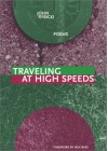 Traveling at High Speeds (New Issues Poetry & Prose) - John Rybicki
