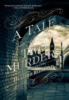 A Tale of Two Murders - Heather Redmond
