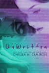 UnWritten - Chelsea M. Cameron