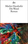 Die Wand (German Edition) - Marlen Haushofer