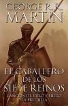 El caballero de los Siete Reinos - George R.R. Martin